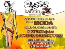 Kafetín Musical especial mes de la Moda