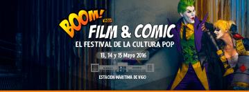 Boom! Film & Comic Vigo. Festival de Cultura Pop