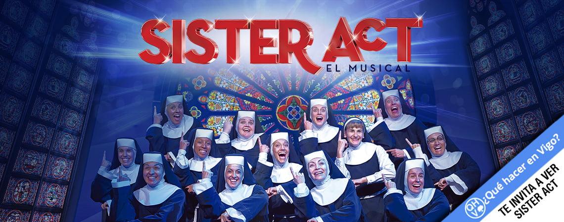 SISTER ACT en el Mar de Vigo. QHV te invita al musical.