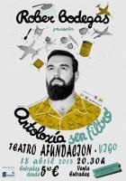Rober Bodegas y su Antología sin Filtro