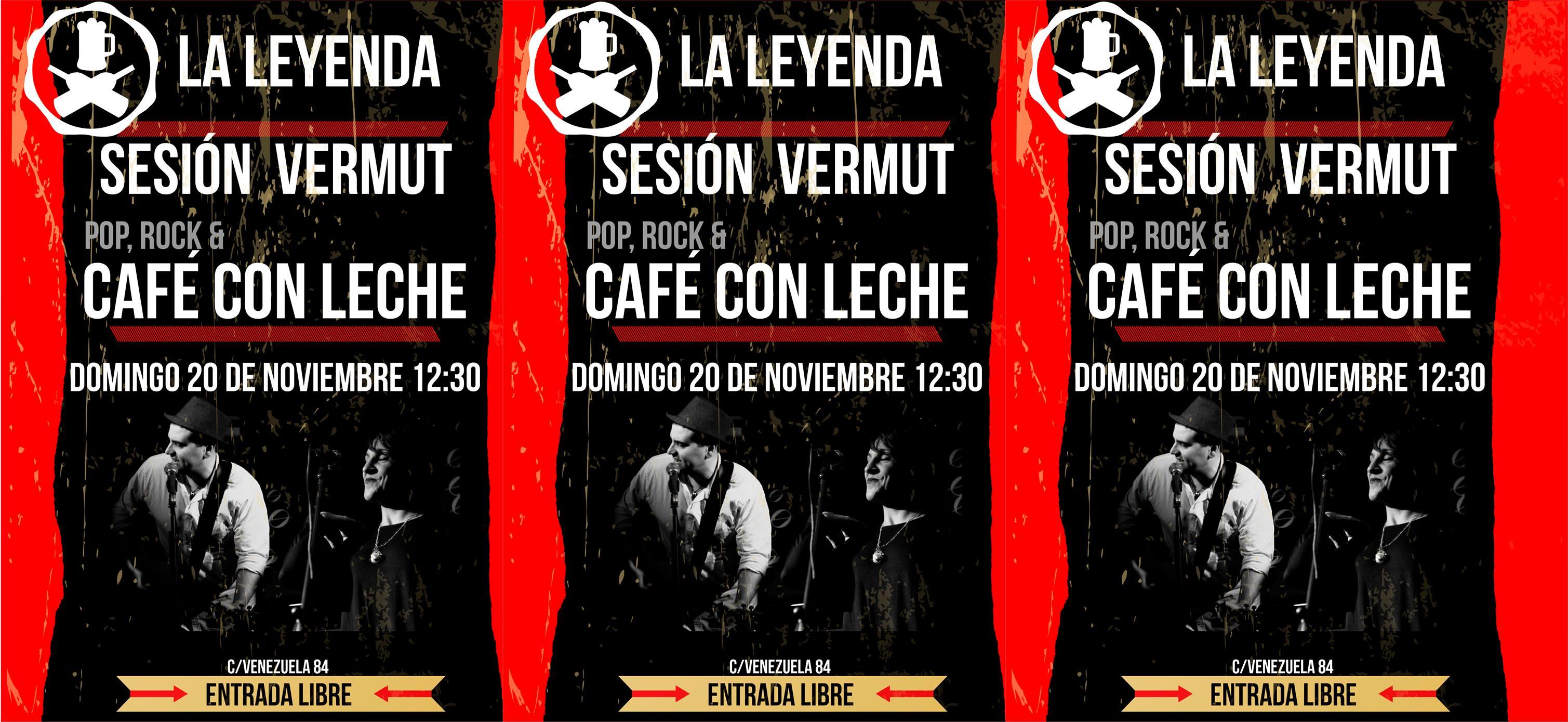 """Sesión Vermú en La Leyenda con """"Pop,Rock y Café con Leche"""""""