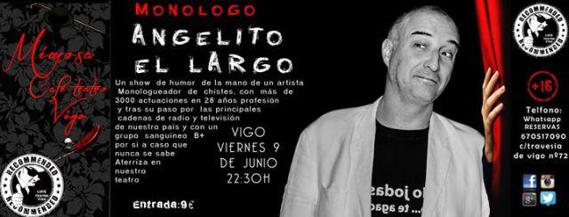 Monólogo de Angelito el Largo