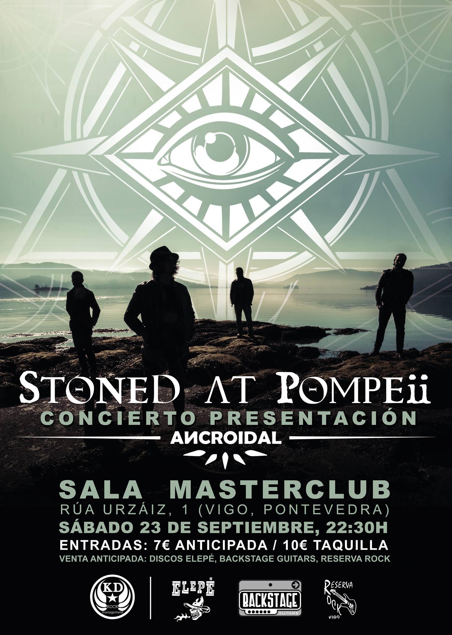 STONED AT POMPEII – Concierto presentación ANCROIDAL