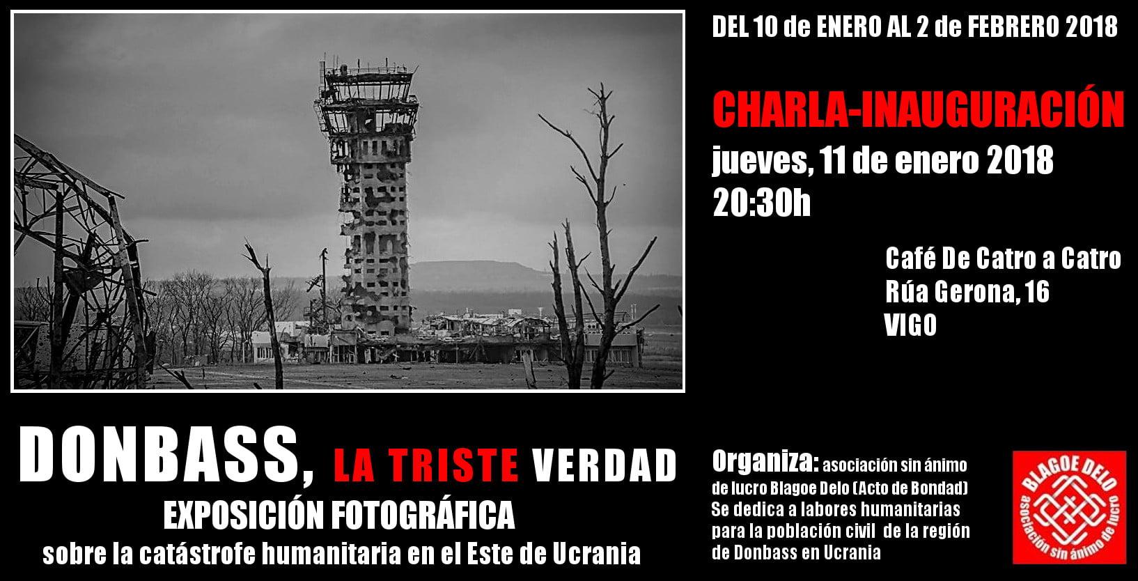 """Exposición Fotográfica """"Donbass, la triste verdad"""""""