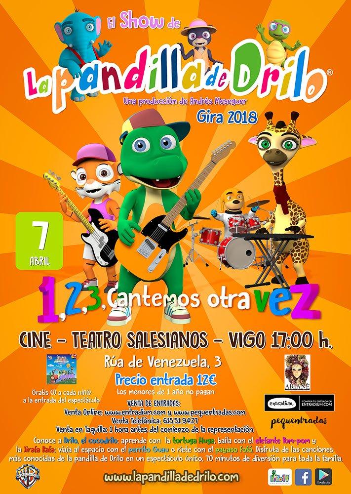 """El Show de la Pandilla de Drilo; """"1, 2, 3, Cantemos Otra Vez"""" Gira XV Aniversario"""