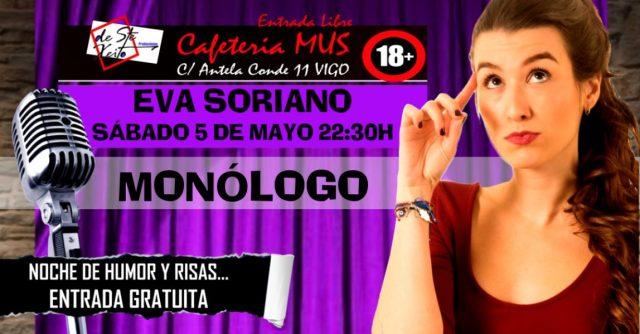 Monólogo de Eva Soriano