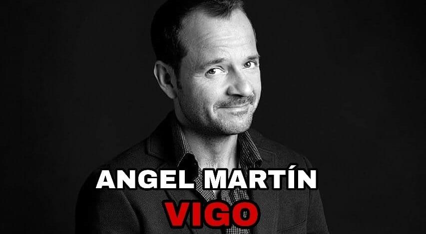 Monólogo de Ángel Martín en Vigo