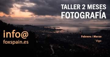Taller de Fotografía en Vigo 2019 – Febrero & Marzo