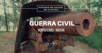 Ruta Guerra Civil – Monteferro
