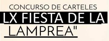 Concurso de carteles de la LX Fiesta de la Lamprea