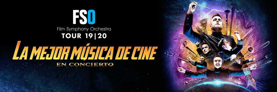 FSO TOUR 19/20 – La mejor música de cine en concierto