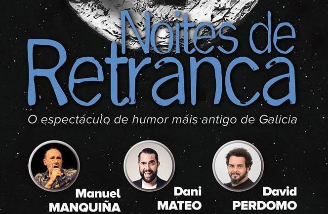 Noites de Retranca con Manquiña, Dani Mateo y David Perdomo