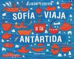 """""""Sofía viaja a la Antártida"""" de Alison Lester"""