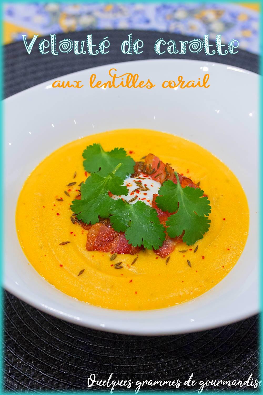 Soupe Lentilles Corail Thermomix : soupe, lentilles, corail, thermomix, Velouté, Carotte, Lentilles, Corail, Quelques, Grammes, Gourmandise