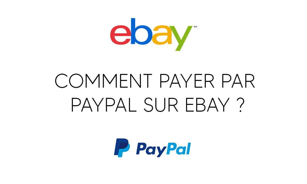 Comment payer par PayPal sur Ebay ?