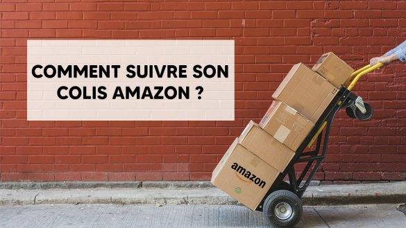 Comment suivre son colis Amazon