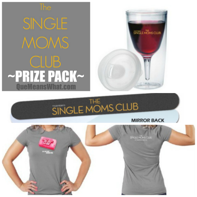 Single Moms Club Movie Prize Pack Que Means What