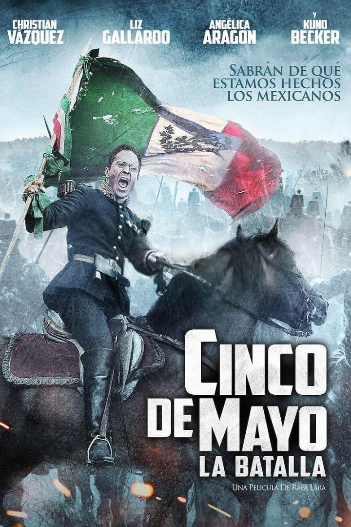 Cinco de Mayo La Batalla Movie