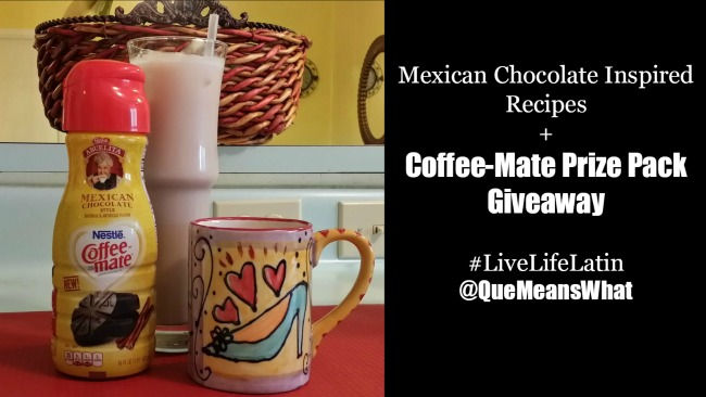 Abuelita Mexican Chocolate Coffee-Mate Creamer Recipes #LiveLifeLatin