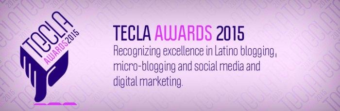 Tecla Awards 2015 Hispanicize QueMeansWhat