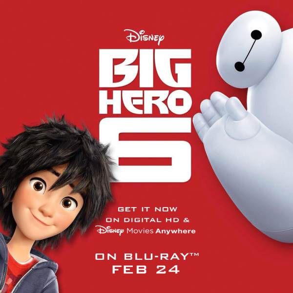 BigHero6 BluRay DVD Available Feb 24th QueMeansWhat