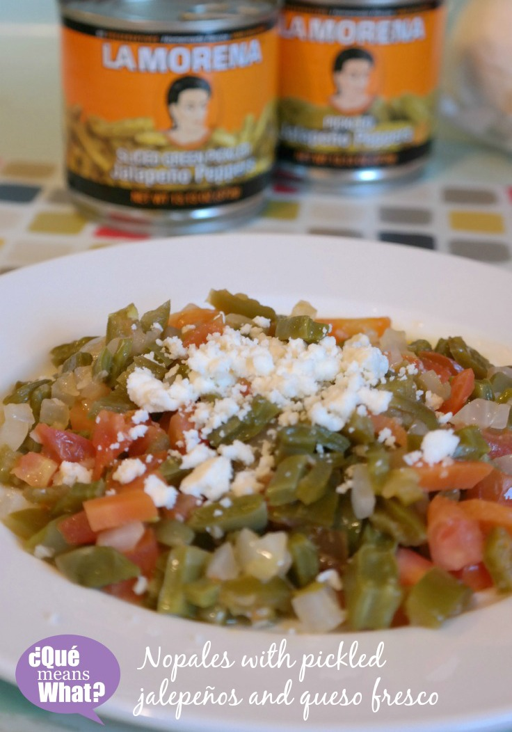 Nopales with La Morena Pickled Jalepeños and Queso Fresco on QueMeansWhat.com