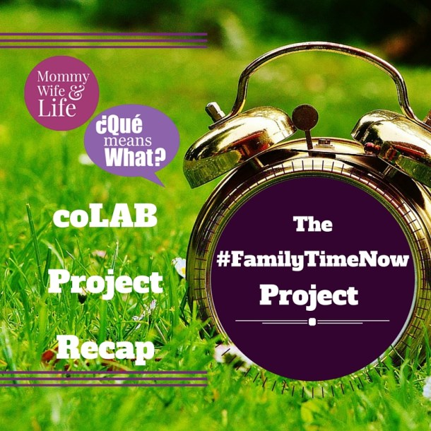 Family Time Now coLAB Project Recap
