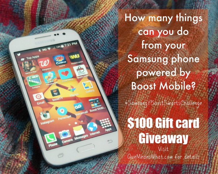 SamsungYBoostSmartsChallenge Gift card Giveaway - Que Means What