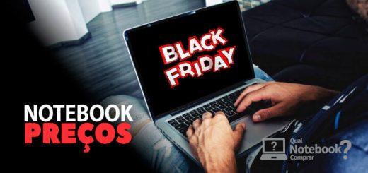 Preços de notebook na Black Friday 2017 (nossas apostas)