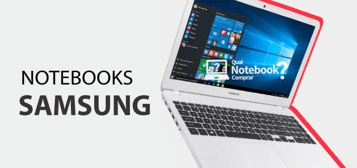 Notebooks Samsung com desconto especial Brasil