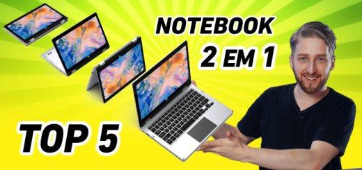 melhor notebook 2 em 1 de 2021 no Brasil