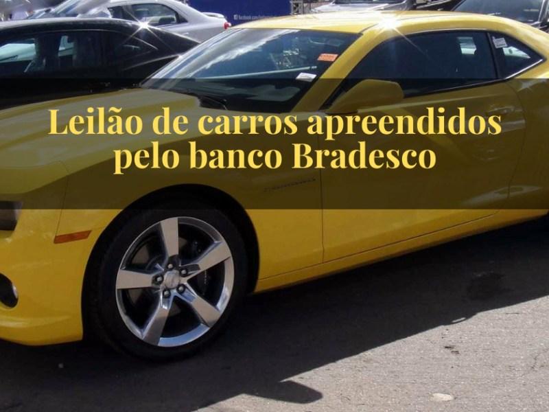 Leilão de carros apreendidos pelo banco Bradesco como particpar