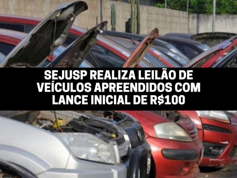 Sejusp realiza leilão de veículos apreendidos com lance inicial de R$100