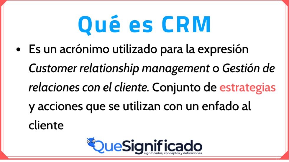 Significado Concepto Definición y que es CRM