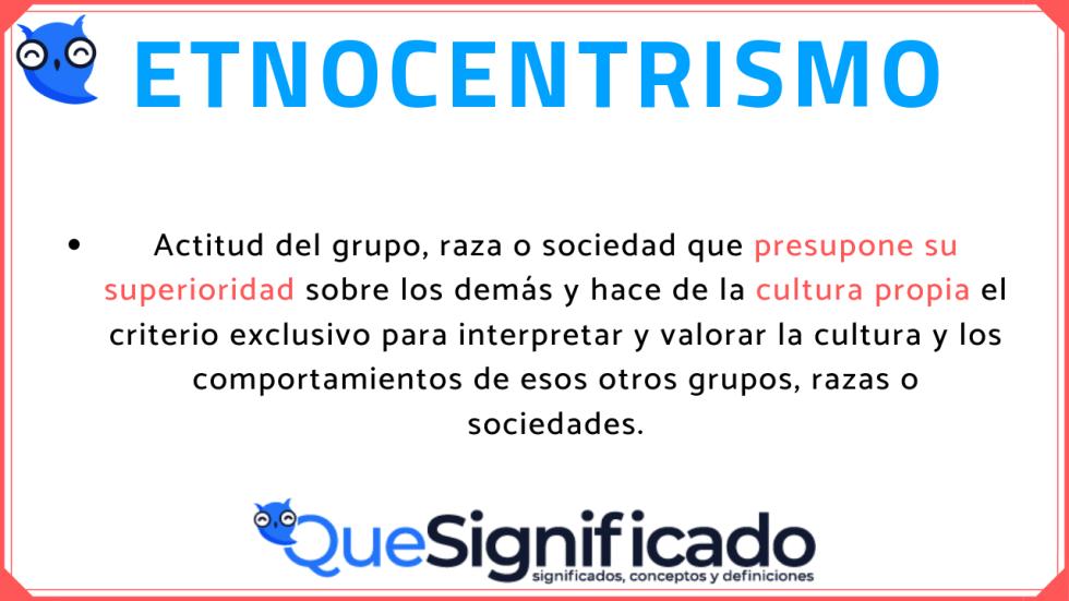 que significa etnocentrismo  que es significado y definicion