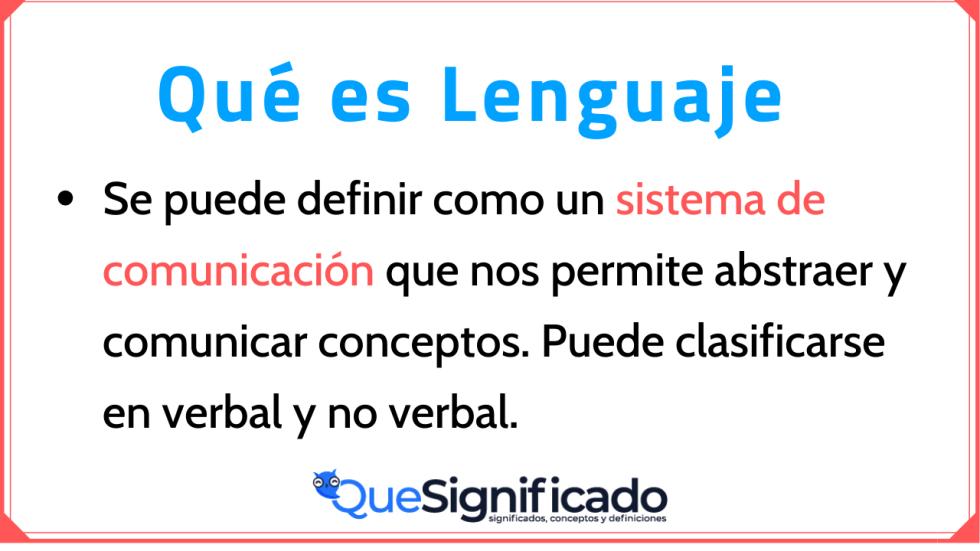 Significado Definición Concepto y qué es Lenguaje