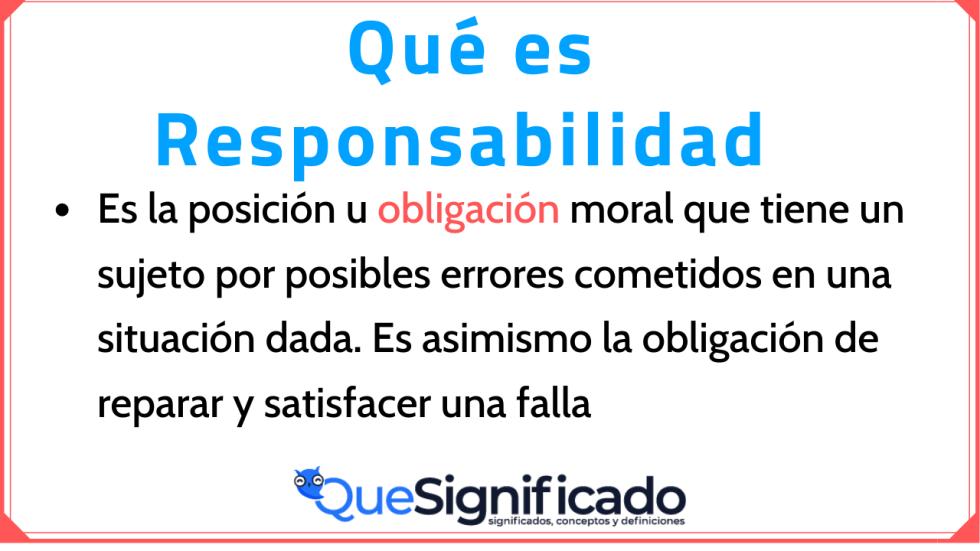 Significado Concepto Definición y qué es Responsabilidad