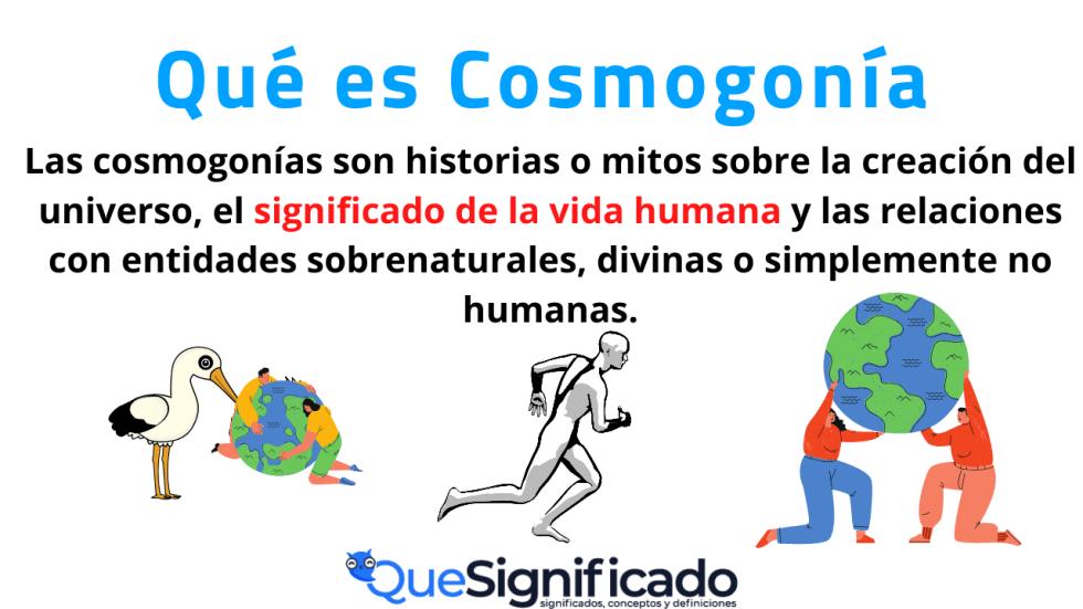 Cosmogonía Significado Concepto Definición