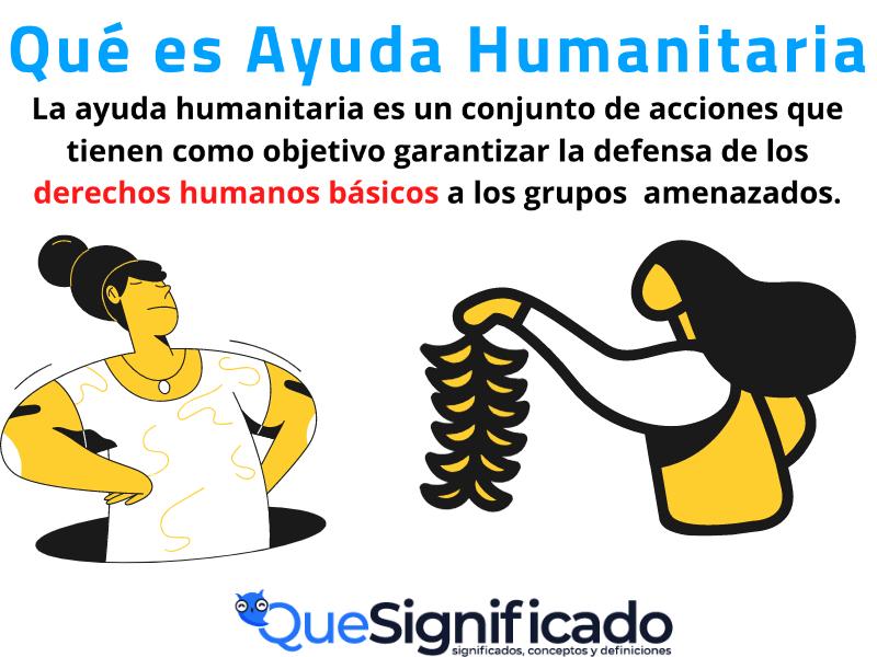 Que es Ayuda Humanitaria Significado