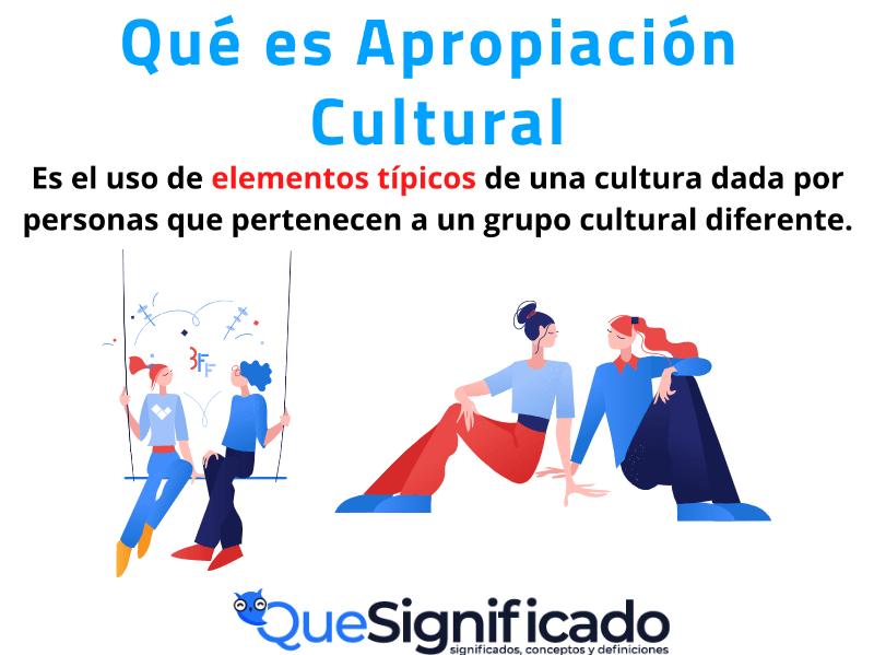 que es apropiación cultural significado concepto definicion