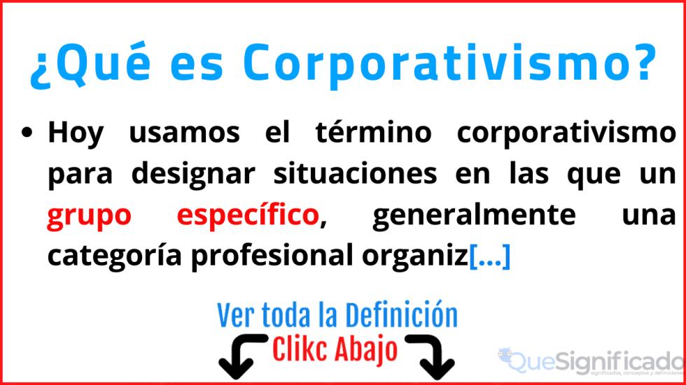 que es corporativismo significado concepto caractersiticas ejemplos