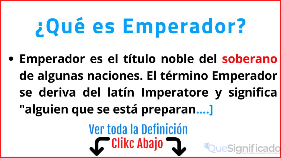 que es emperador significado concepto y definicion