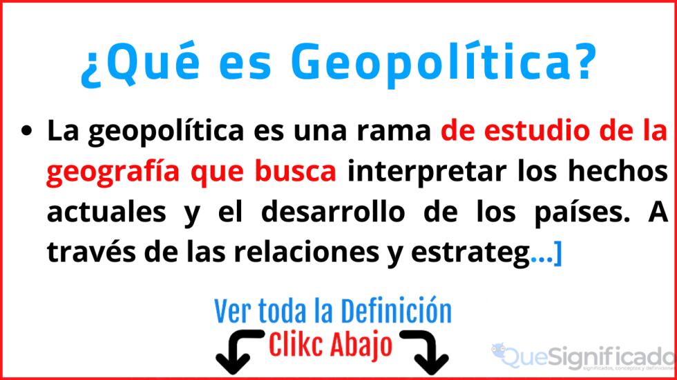 que es geopolítica significado caracteristicas ejemeplos definicion