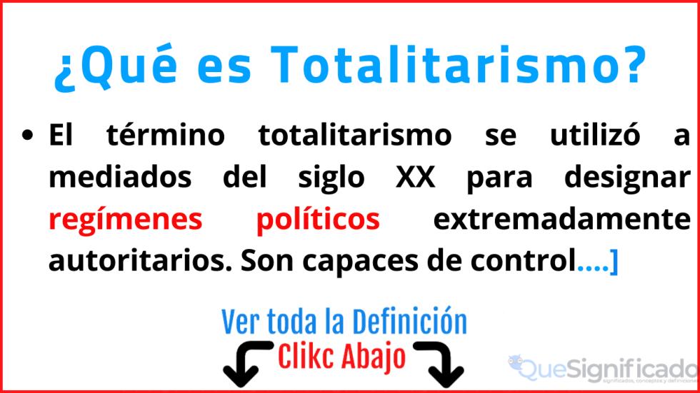 que es totalitarismo significado concepto ejemplos