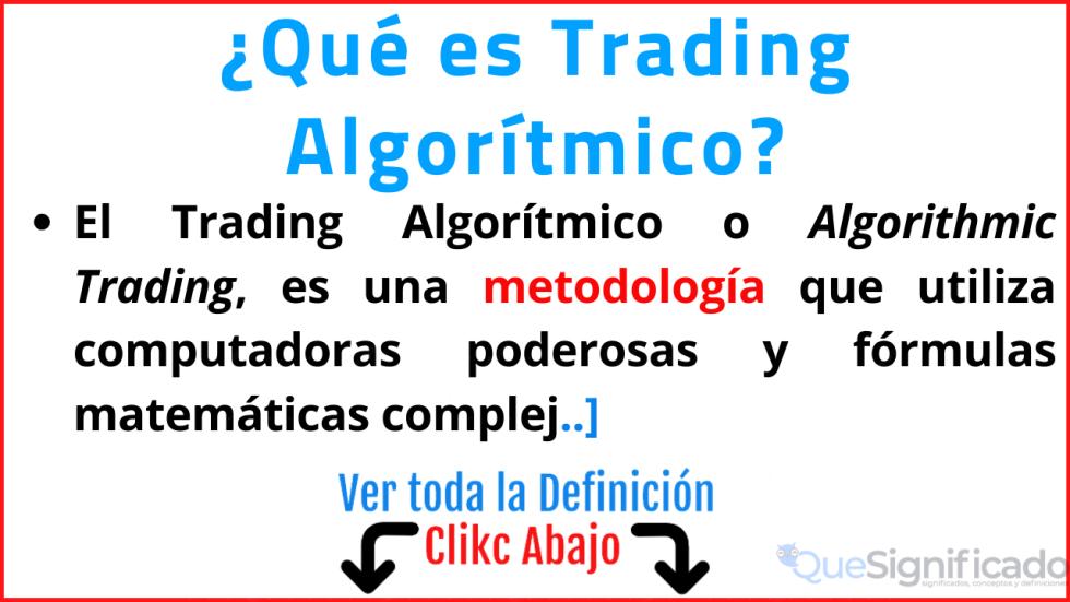 que es trading algoritmico significado ventajas ejemplos