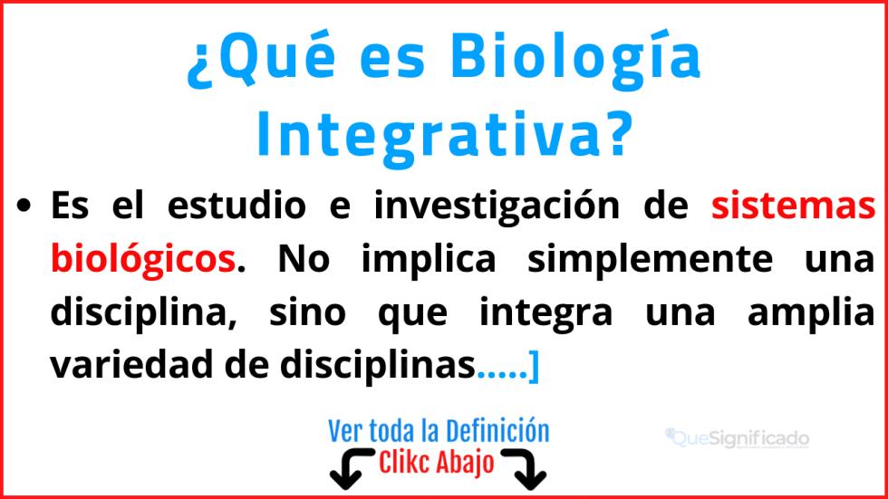 que es biología integrativa