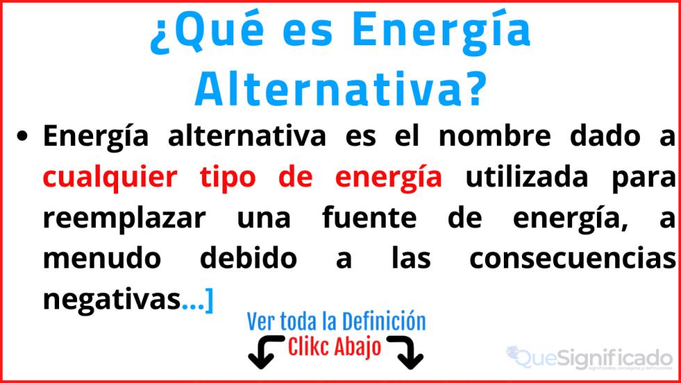 que es energia alternativa