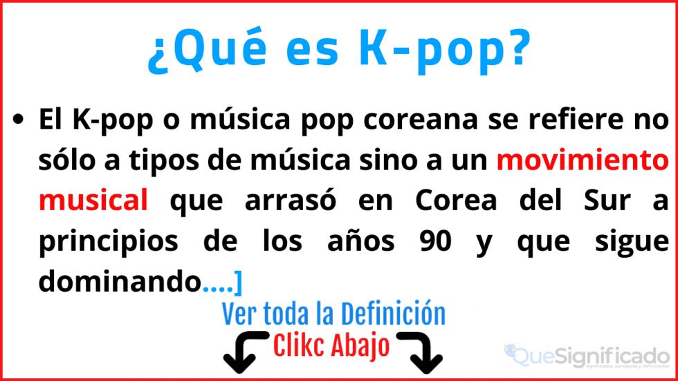 que es kpop significado características ejemplos