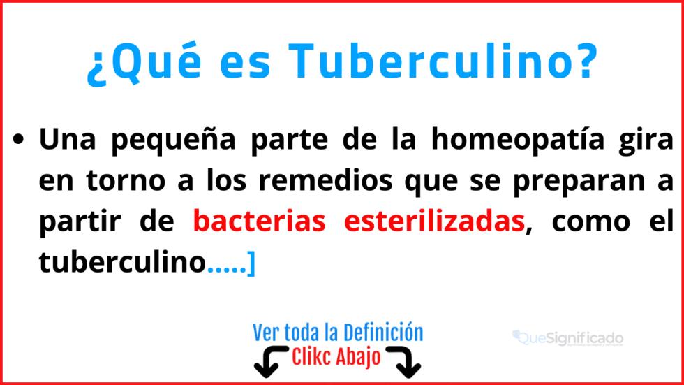 que es tuberculino