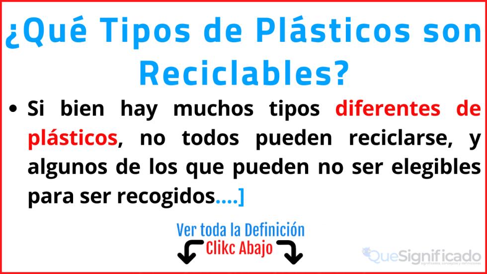 que tipos de plásticos son reciclables